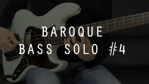 Baroque Bass Solo #4