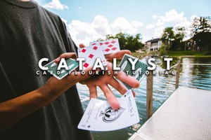 CATALYST - Cardistry Tutorial by Sean O.