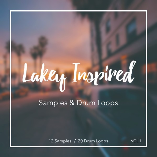 LAKEY INSPIRED Samples & Drum Loops Vol 1