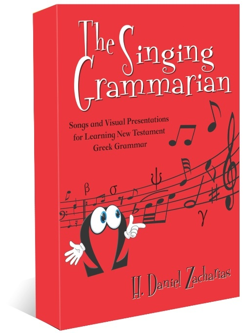 The Singing Grammarian: Learn NT Greek by Song