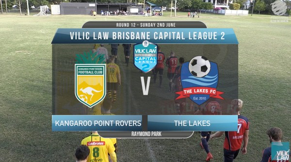 Vilic Law CL2 RD12 Kangaroo Point Rovers v The Lakes FC