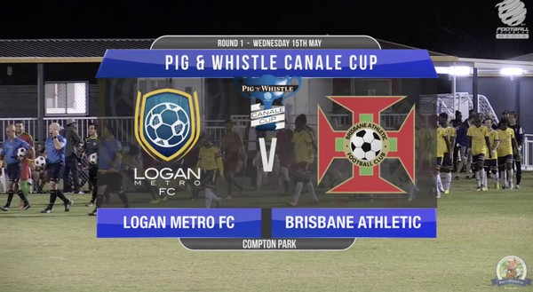 P&W Canale Cup RD1 Logan Metro v Brisbane Athletic