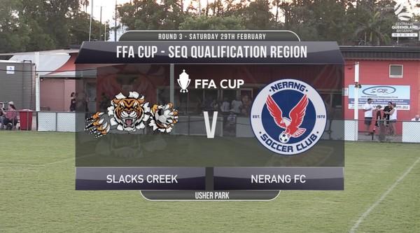 FFA Cup RD3 Slacks Creek v Nerang Eagles