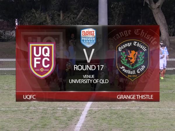 FCBPL RD17 UQFC v Grange Thistle