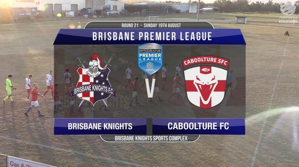 BPL RD21 Brisbane Knights v Caboolture
