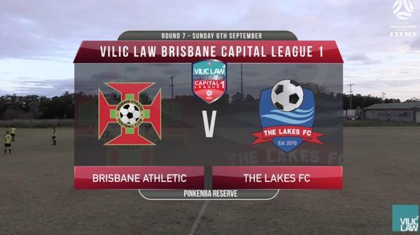 Vilic Law CL1 RD7 Brisbane Athletic v The Lakes FC