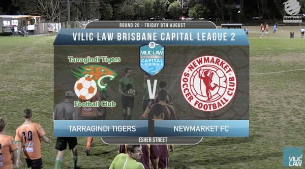 Vilic Law CL2 RD20 Tarragindi Tigers v Newmarket FC