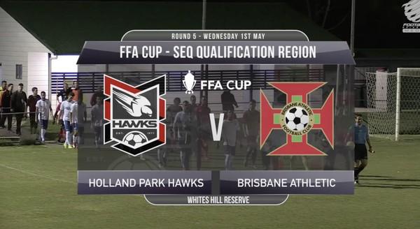 FFA Cup RD5 Holland Park Hawks v Brisbane Athletic FC