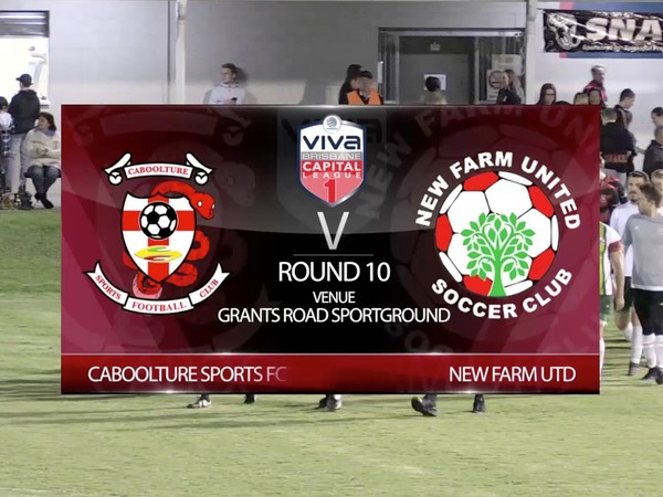 Viva Capital League 1 RD10 Caboolture v New Farm Utd