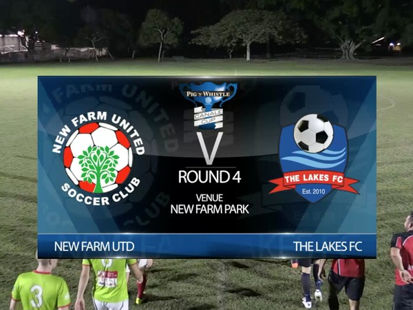 P&W Canale Cup RD4 New Farm Utd v The Lakes FC