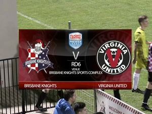 FCBPL RD6 Brisbane Knights v Virginia