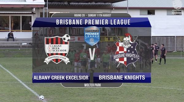 BPL RD20 Albany Creek Excelsior v Brisbane Knights