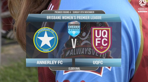 BWPL RD4 Prem Annerley FC v UQFC