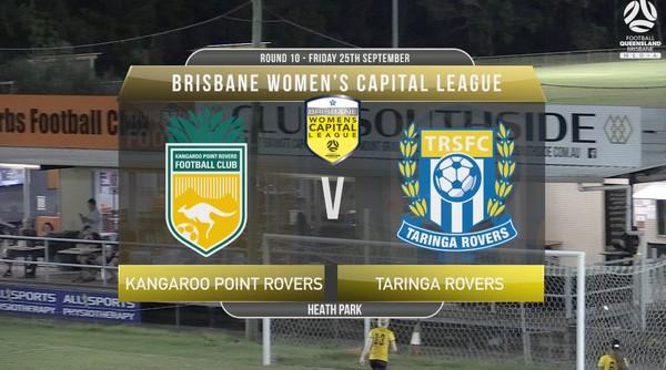 Women's Capital League RD10 Kangaroo Point Rovers v Taringa Rovers