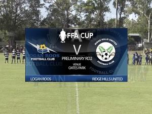 FFA Cup RD2 Logan Roos v Ridge Hills Utd full game