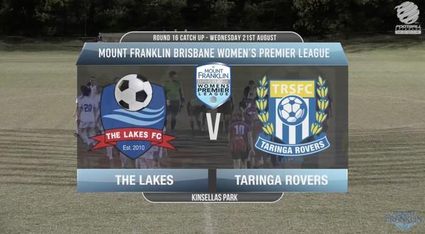 MFBWPL RD16cu The Lakes FC v Taringa Rovers