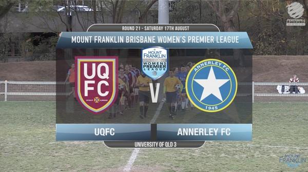 MFWBPL RD21 UQFC v Annerley FC