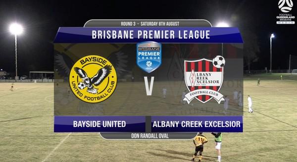 BPL RD3 Bayside United v Albany Creek Excelsior