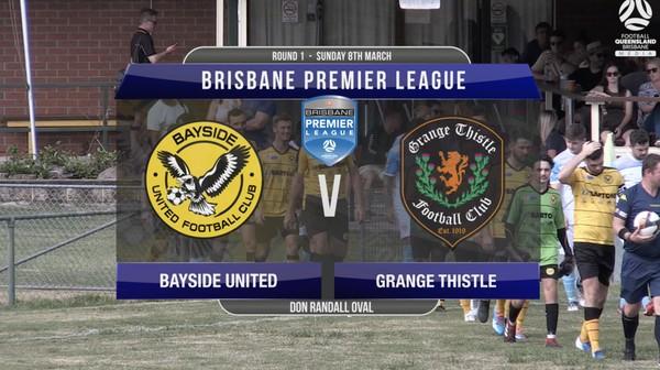 BPL RD1 Bayside United v Grange Thistle
