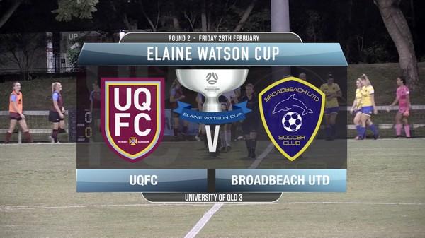 EWC RD2 UQFC v Broadbeach Utd