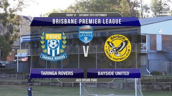 BPL RD10 Taringa Rovers v Bayside United