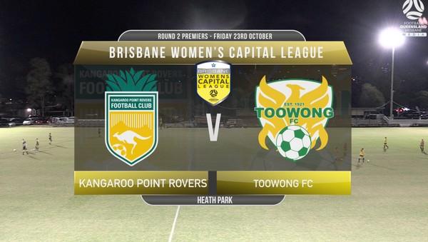 WCL RD2 Premiers Kangaroo Point Rovers v Toowong FC