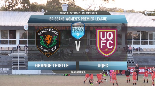 BWPL RD9 Grange Thistle v UQFC