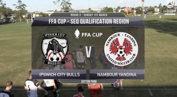 FFA Cup RD3 Ipswich City Bulls v Nambour Yandina