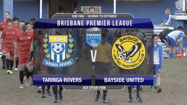 Brisbane Premier League SF Taringa Rovers v Bayside United