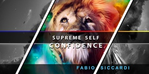 ★SUPREME SELF CONFIDENCE!★ With Ultrasonic Option