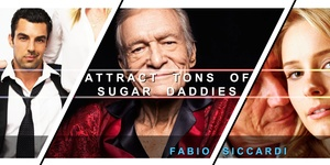 ATTRACT YOUR PERFECT SUGAR DADDY!  (With Ultrasonic Option)
