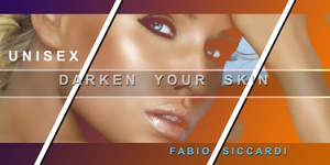 DARKEN YOUR SKIN - Get Georgeous Tan