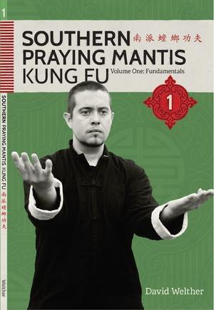 BOOK: Southern Praying Mantis Volume 1: Fundamentals