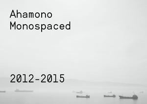 Ahamono Monospaced Typeface