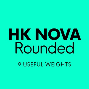HK Nova™ Rounded Typeface