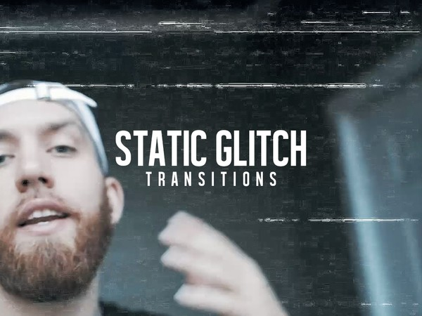 Static Glitch Transitions | 25 Pack