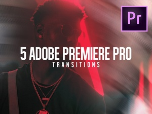 5 CR Transitions Pack 1 | Adobe Premiere Pro CC+