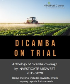 In the Field: Dicamba (An Anthology: 2015 - 2020)