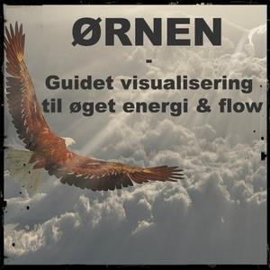 ØRNEN - Guidet meditation til øget energi & flow