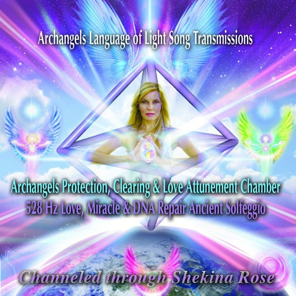 Archangels Protection, Clearing & Love Attunement Chamber  528 Hz Love, Miracle & DNA Repair Ancient