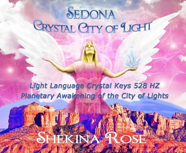 Sedona Crystal City {Light Language Transmission