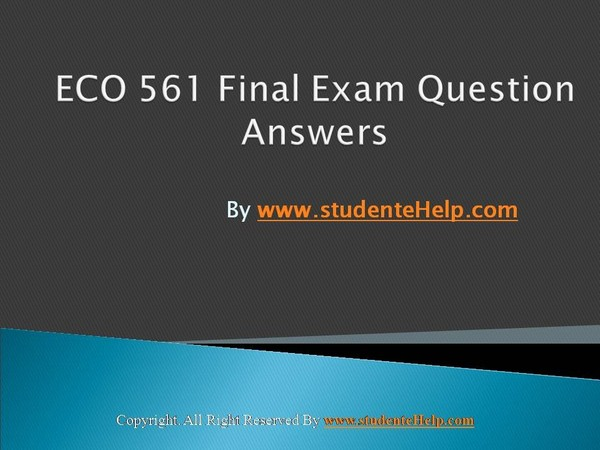eco561 final exam Eco 561 final exam 1) suppose that in the clothing market, production costs have fallen, but the equilibrium price and quantity purchased have both increased.