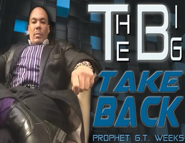 THE BIG TAKE BACK