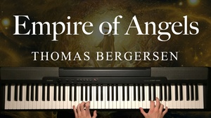 Empire of Angels Piano Sheet Music (Two Steps From Hell)