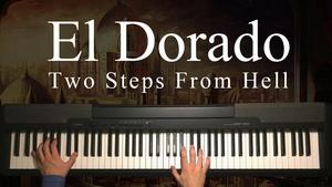 El Dorado Piano Sheet Music (Two Steps From Hell)