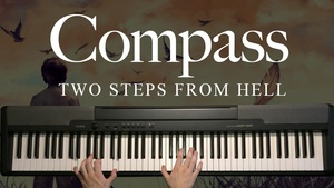 Compass Piano Sheet Music (Two Steps From Hell)