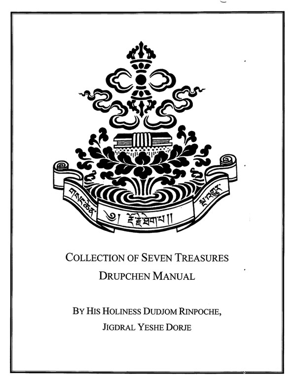 Collection of Seven Treasures Drupchen Manual