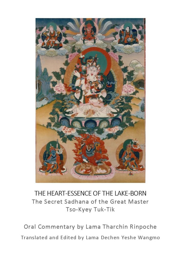 Heart Essence of the Lake-Born Commentary by Lama Tharchin Rinpoche