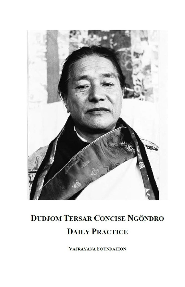 Dudjom Tersar Concise Ngondro Daily Practice