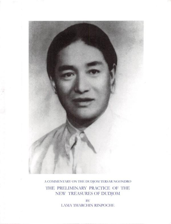 Ngondro Commentary by Lama Tharchin Rinpoche